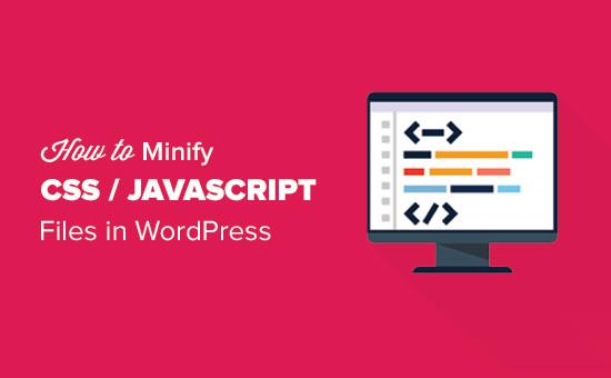 tối ưu css javascript cho wordpress