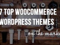 Top 7 theme wordpress bán hàng tốt nhất 2017