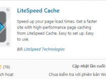 Hướng dẫn cài đặt Litespeed Cache giúp tăng tốc WordPress